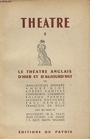 THEATRE II : LE THEATRE ANGLAIS D HIER ET D AUJOURD HUI: COLLECTIF