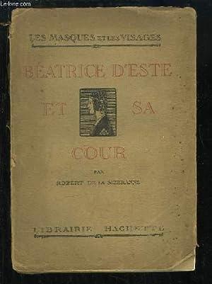 Béatrice d'Este et sa Cour: DE LA SIZERANNE Robert