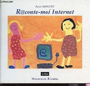RACONTE MOI INTERNET.: MINGUET PASCAL
