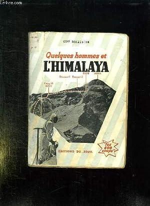 QUELQUES HOMMES ET L HIMALAYA.: MARESTER GUY.