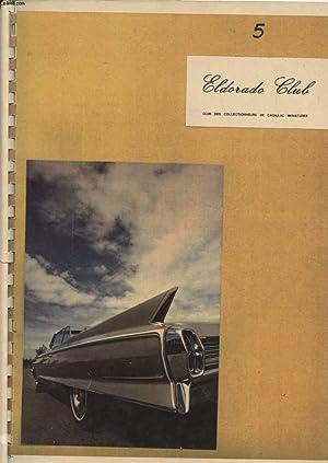 ELDORADO CLUB N°5 : LE MATCH AU SOMMET - DES CADILLAC SUR NOTRE ROUTE - CADILLAC ET COCA COLA.:...