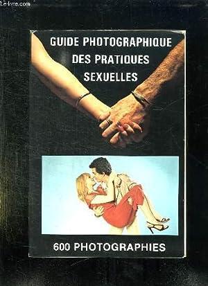 GUIDE PHOTOGRAPHIQUE DES PRATIQUES SEXUELLES.: ALSON D.