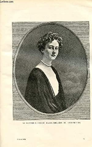 LE MAGASIN PITTORESQUE - Livraison n°08 - La grande duchesse Marie Adélaïde de ...