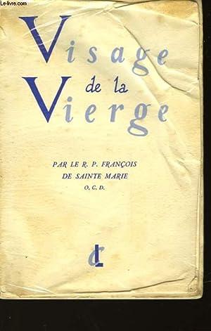 VISAGE DE LA VIERGE: R.P. FRANCOIS