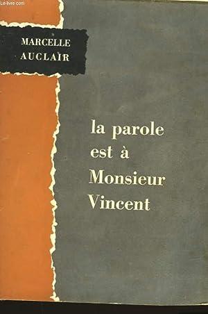 LA PAROLE EST A MONSIEUR VINCENT: AUCLAIR MARCELLE