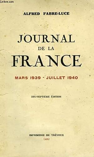 JOURNAL DE LA FRANCE, MARS 1939 - JUILLET 1940: FABRE-LUCE ALFRED