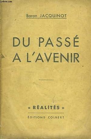 DU PASSE A L'AVENIR: JACQUINOT BARON