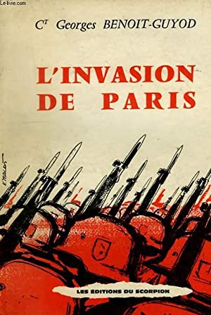 L'INVASION DE PARIS (1940-1944), CHOSES VUES SOUS L'OCCUPATION: BENOIT-GUYOD Ct GEORGES