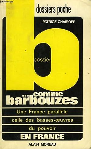DOSSIER B. COMME BARBOUZES, EN FRANCE: CHAIROFF PATRICE