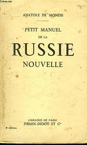 PETIT MANUEL DE LA RUSSIE NOUVELLE: MONZIE ANATOLE