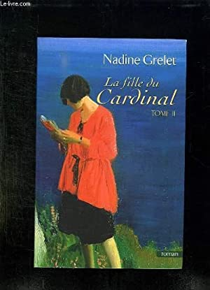 LA FILLE DU CARDINAL TOME 2.: GRELET NADINE.