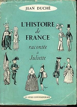 L'HISTOIRE DE FRANCE RACONTEE A JULIETTE: DUCHE JEAN