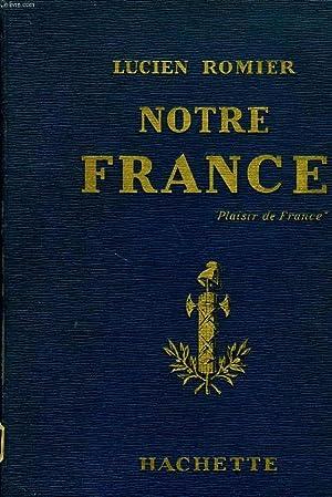 NOTRE FRANCE, 'PLAISIR DE FRANCE': ROMIER LUCIEN