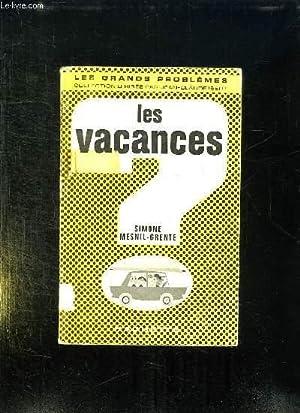 LES VACANCES.: MESNIL GRENTE SIMONE.