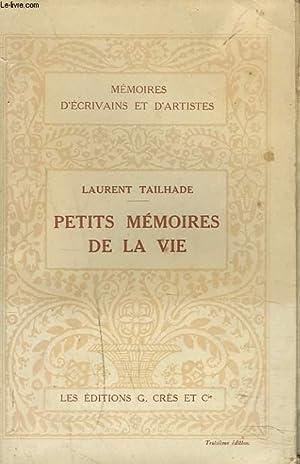PETITS MEMOIRES DE LA VIE: LAURENT TAILHADE