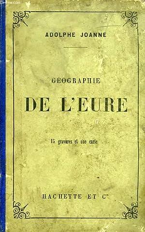 GEOGRAPHIE DU DEPARTEMENT DE L'EURE: JOANNE ADOLPHE