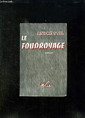 LA QUESTION DU BONHEUR EST POSE. LE FOUDROYAGE.: STIL ANDRE.