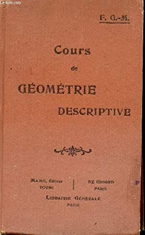COURS DE GEOMETRIE DESCRIPTIVE / CLASSES DE PREMIERE C ET D ET CLASSES DE MATHEMATIQUES.: G6M....