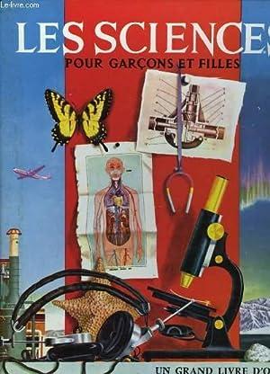LES SCIENCES POUR LES GARCONS ET LES: PARKER B.M.