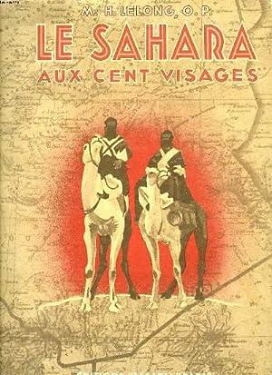 LE SAHARA AUX CENT VISAGES.: LELONG M-H , O.P