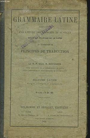 GRAMMAIRE LATINE SIMPLIFIEE PAR L'ETUDE DES RAPPORTS DE SYNTAXE ENTRE LE FRANCAIS ET LE LATIN ...