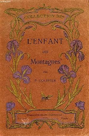 L'ENFANT DES MONTAGNES: L'OLIVIER P.