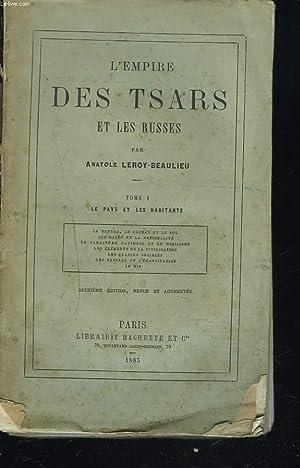L'EMPIRE DES TSARS ET LES RUSSES. TOME: ANATOLE LEROY-BEAULIEU