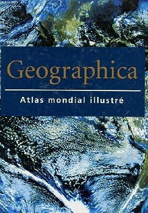 GEOGRAPHICA ATLAS MONDIAL ILLUSTRE: COLLECTIF