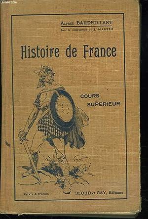 HISTOIRE DE FRANCE. COURS SUPERIEUR: ALFRED BAUDRILLART