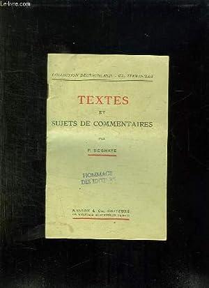 TEXTES ET SUJETS DE COMMENTAIRES.: DEGHAYE P.