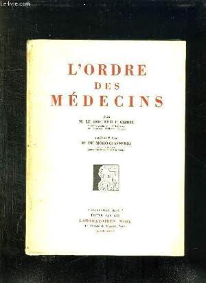 L ORDRE DES MEDECINS.: CIBRIE P.