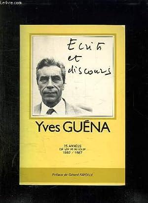 ECRITS ET DISCOURS.: GUENA YVES.