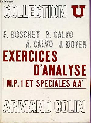 EXERCICES D'ANALYSE / MP1 ET SPECIALES A A' / SERIE MATHEMATIQUES / ...