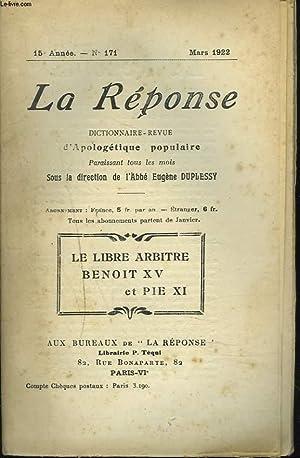 LA REPONSE. REVUE MENSUELLE D'APOLOGETIQUE POPULAIRE. N°171, MARS 1922. LE LIBRE ARBITRE &...
