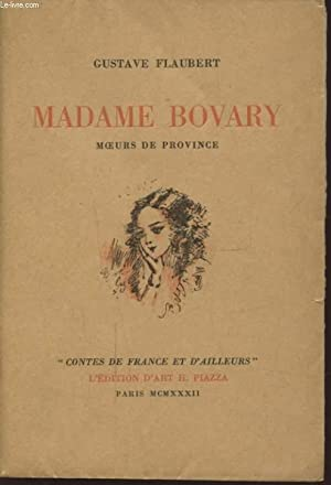 MADAME DE BOVARY MOEURS DE PROVINCE: GUSTAVE FLAUBERT