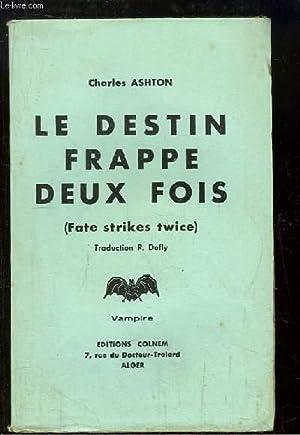 Le destin frappe deux fois (Fate strikes: ASHTON Charles