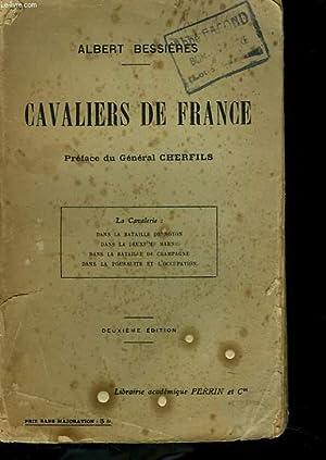 CAVALIERS DE FRANCE. PREFACE DE GENERAL CHERFILS. 2e EDITION: ALBERT BESSIERES