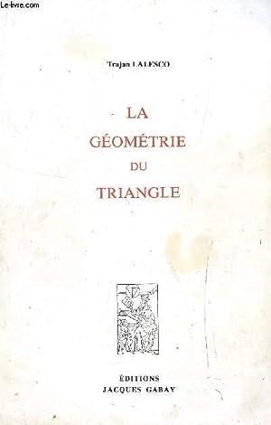 LA GEOMETRIE DU TRIANGLE.: LALESCO TRAJAN