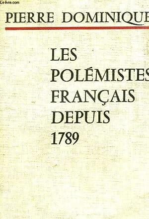 LES POLEMITES FRANCAIS DEPUIS 1789: DOMINIQUE PIERRE