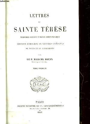LETTRES DE SAINTE TERESE - TOME PREMIER: SAINTE TERESE