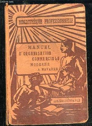 ORGANISATION COMMERCIALE MODERNE- XII. MANUELS DES PROFESSIONS: NAVARRE ALBERT