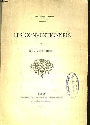 LES CONVENTIONNELS DE LA SEINE-INFERIEURE. INCOMPLET. PREFACE: L'ABBE JULIEN LOTH