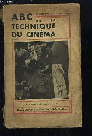ABC de la Technique du Cinéma.: KOSSOWSKY A.