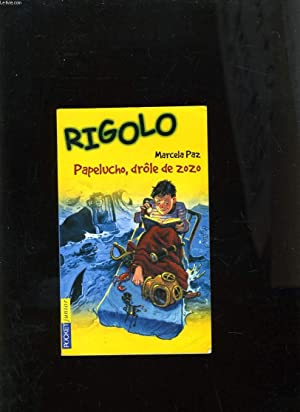 RIGOLO - PAPELUCHO DROLE DE ZOZO: MARCELA PAZ