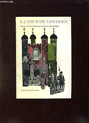 LA TOUR DE LONDRES.: COLLECTIF.