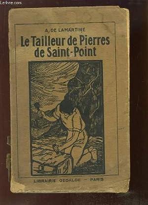 Le Tailleur de Pierre, de Saint-Point. Récit: LAMARTINE A. (de)