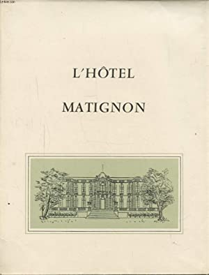 L HOTEL MATIGNON: COLLECTIF