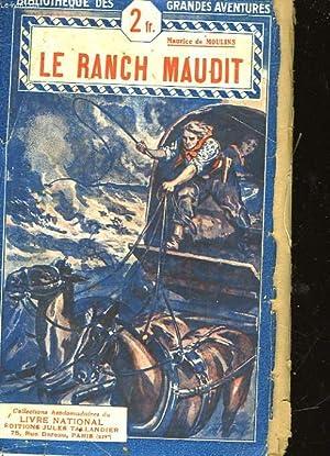 LE RANCH MAUDIT: MOULINS MAURICE DE