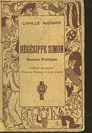 HEGESIPPE SIMON - HOMME POLITIQUE: AUDIGIER CAMILLE
