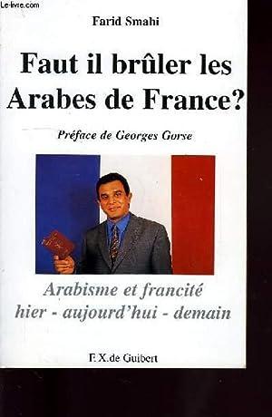 FAUT IL BRULER LES ARABES DE FRANCE?: SMAHI FARID